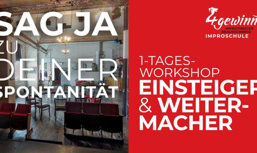 Improvisieren lernen mit einem Workshop: 1-Tages-Workshop Einsteiger- und Weitermacher von 10-16 Uhr am Samstag 15.02.2020 in Braunschweig
