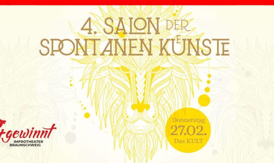 In 3 Wochen nicht verpassen: 4. Salon der spontanen Künste mit Improsant aus Göttingen am Donnerstag 27.02.2020 in Braunschweig