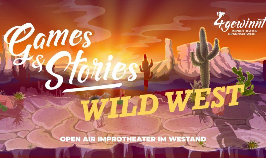 Neuer Open-Air-Termin 29.8. – Games & Stories: Wild West im Westand